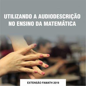 Utilizando a audiodescrição no ensino da matemática