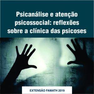 Psicanálise e atenção psicossocial: reflexões sobre a clínica das psicoses