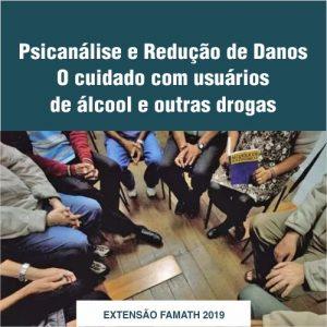 Psicanálise e Redução de Danos - O cuidado com usuários de álcool e outras drogas