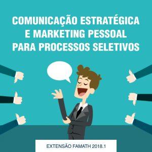 Comunicação Estratégica e Marketing Pessoal para Processos Seletivos