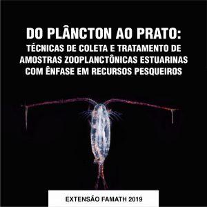 Do plâncton ao prato: Técnicas de coleta e tratamento de amostras zooplanctônicas estuarinas com ênfase em recursos pesqueiros