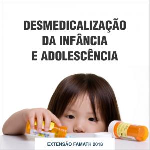 Desmedicalização da Infância e Adolescência