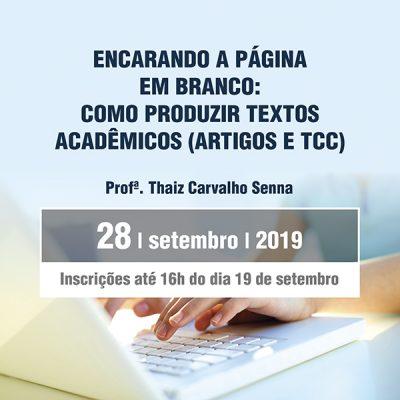 Encarando a página em branco: como produzir textos acadêmicos (artigos e TCC)