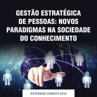 Gestão Estratégica de Pessoas: Novos Paradigmas na Sociedade do Conhecimento