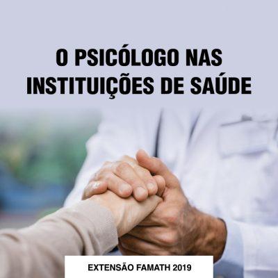 O Psicólogo nas Instituições de Saúde