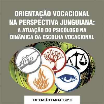 Orientação Vocacional na Perspectiva Junguiana: a atuação do psicólogo na dinâmica da escolha vocacional.