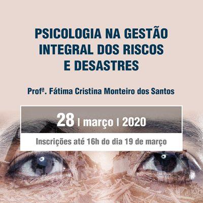 PSICOLOGIA NA GESTÃO INTEGRAL DOS RISCOS E DESASTRES