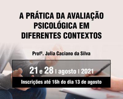 A PRÁTICA DA AVALIAÇÃO PSICOLÓGICA EM DIFERENTES CONTEXTOS