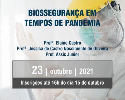 BIOSSEGURANÇA EM TEMPOS DE PANDEMIA (COVID-19)