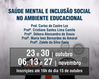 SAÚDE MENTAL E INCLUSÃO SOCIAL NO AMBIENTE EDUCACIONAL